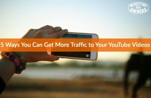 5 Ways You Can Get More Traffic to Your YouTube Videos #657